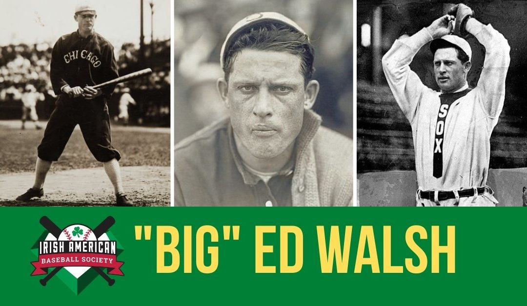 """Big"" Ed Walsh 