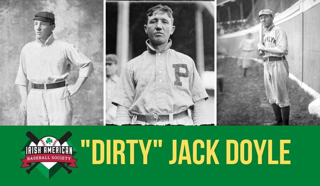 """Dirty"" Jack Doyle | Irish Baseball Legends"