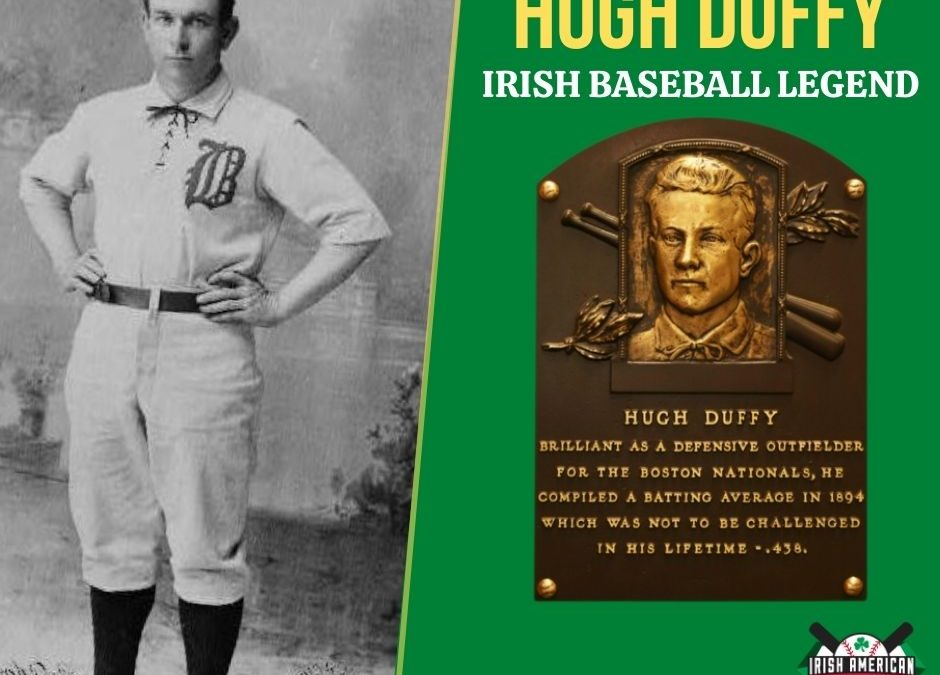 Hugh Duffy | Irish Baseball Legends