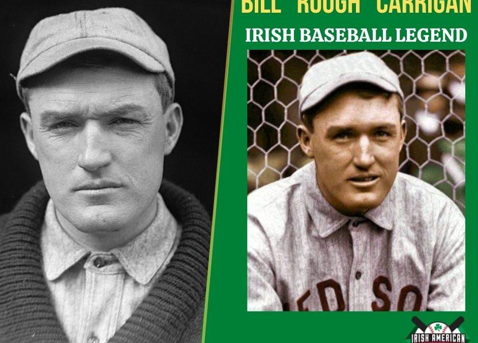 Bill Carrigan | Irish Baseball Legends