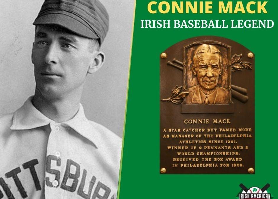 Connie Mack | Irish Baseball Legends