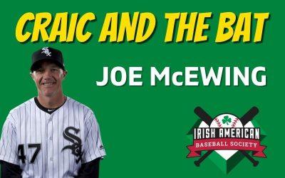 Talkin' Baseball with Joe McEwing | Craic and the Bat