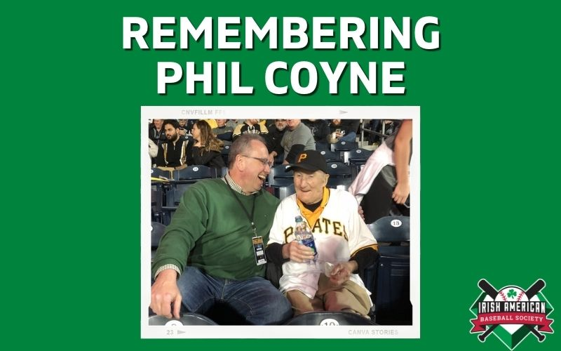 Remembering Phil Coyne: From County Galway to Forbes Field, Three Rivers Stadium, and PNC Park