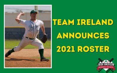 Team Ireland Announces 2021 Roster