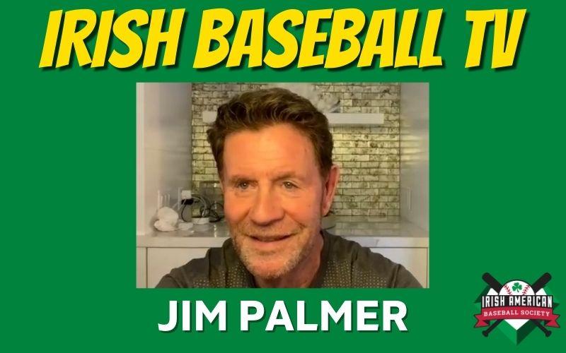 Watch: Jim Palmer on Irish Baseball TV!